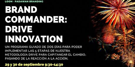 BRAND COMMANDER: 5 ETAPAS PARA CAPITANEAR EL CAMBIO Y REACTIVAR TU MARCA entradas