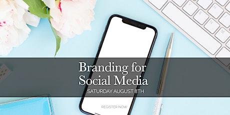 Branding for Social Media: Free Online Event for Entrepreneurs tickets