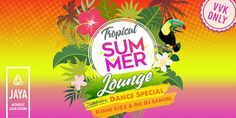 Tropical Summe Lounge - Dance Special Tickets