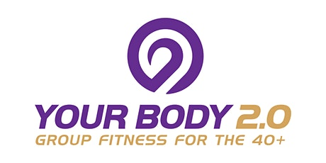 Your Body 2.0 Group Fitness for 40+ tickets
