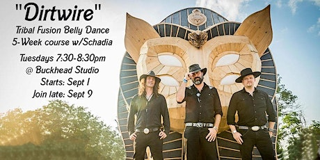 "Join late Tribal fusion belly dance ""Dirt Wire"" tickets"