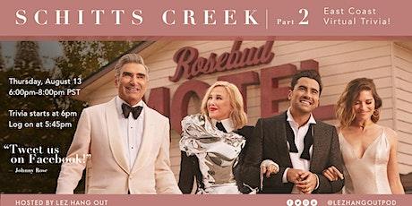 Virtual Schitt's Creek Trivia - West Coast PART 2 tickets