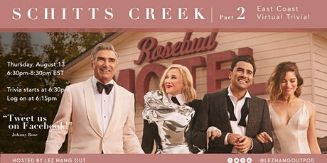 Virtual Schitt's Creek Trivia - East Coast PART 2 tickets