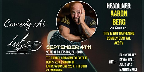 Comedy at Leaf Restaurant with Aaron Berg! tickets
