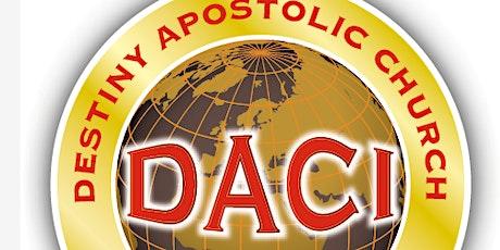 Destiny Apostolic Church International  Sunday Hackney Service tickets
