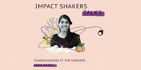 Impact Shakers Talks: Asma Naimi tickets
