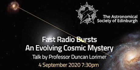 Fast Radio Bursts – An Evolving Cosmic Mystery tickets