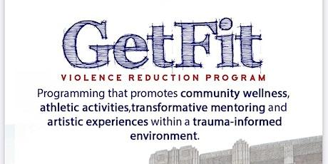 Get Fit Violence Reduction Program tickets