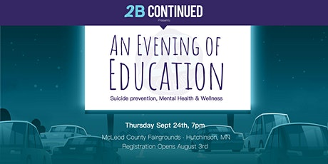 An Evening of Education presented by 2B CONTINUED tickets
