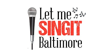 Sing It Baltimore tickets