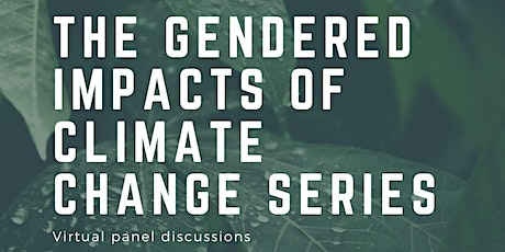 The Gendered Impacts of Climate Change Series tickets