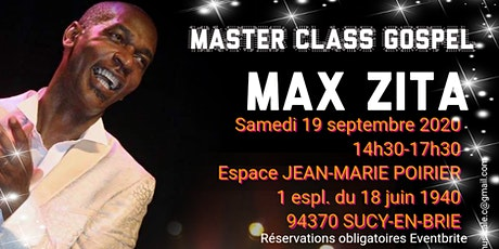 MASTER CLASS CHANT GOSPEL - animée par Max ZITA billets