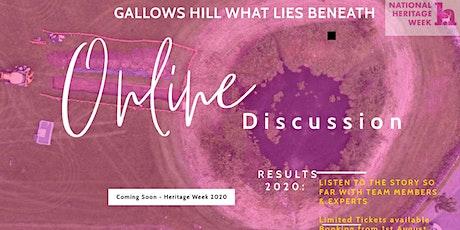 GALLOWS HILL  WEBINAR- WHAT LIES BENEATH tickets
