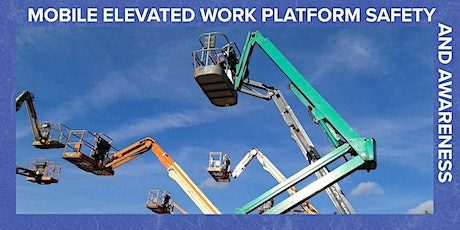 Elevated Work Platform Safety & Awareness - 1 day course tickets