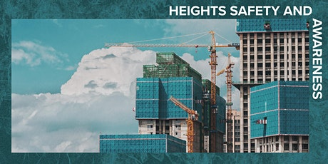 Heights Safety & Awareness - 1 day course tickets
