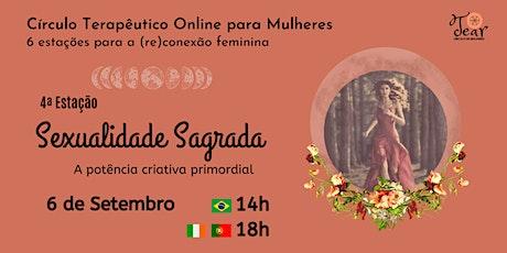 Círculo Online para Mulheres: 4ª Estação para a (re)conexão feminina ingressos