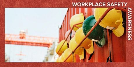 Workplace Safety Awareness  - 1 day course tickets