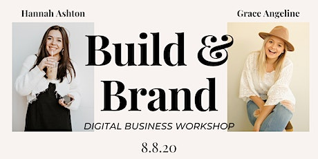 Brand & Build: The Entrepreneur Workshop for Gals with a Dream tickets