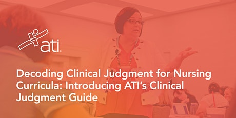 Virtual Workshop-Decoding Clinical Judgment for Nursing Curricula ... tickets