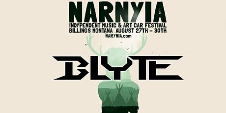 BLYTE at NARNYIA Music and Art Car Festival tickets