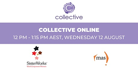 Collective Online - Hosted by Mas Victoria tickets