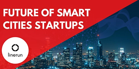 The Future of Smart Cities | Smart Cities Startup Trends & Opportunities tickets
