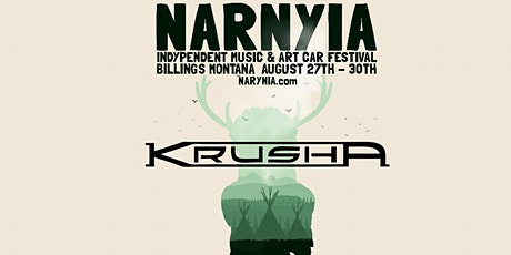 KrushA at Narnyia Music and Art Car Festival tickets