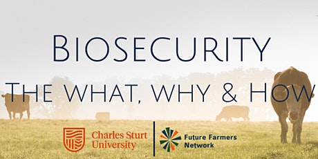 Charles Sturt Webinar: The what, why and how of Biosecurity tickets