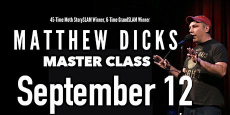 Storytelling Master Class with Matthew Dicks tickets