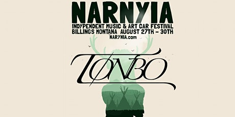 Tonbo at Narnyia Music and Art Car Fest tickets