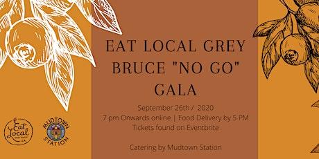 Eat Local Grey Bruce No Go Gala tickets