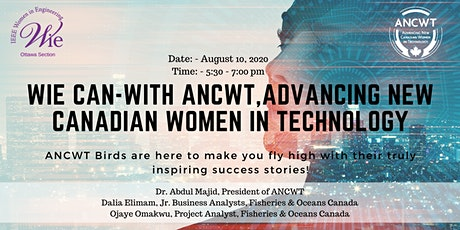 WIE Can-with ANCWT, Advancing New Canadian Women in Technology. tickets