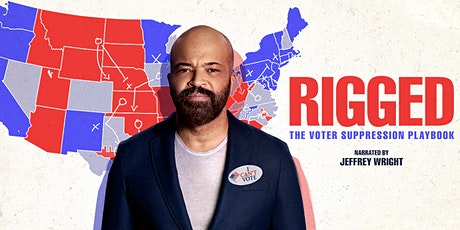 Film Screening: Rigged Narrated by Jeffrey Wright tickets