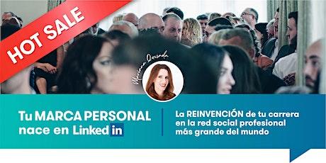 Tu MARCA PERSONAL nace en LinkedIn - Taller INTRODUCTORIO boletos