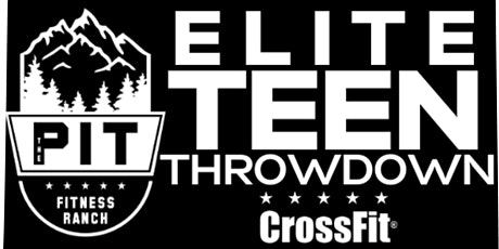 The Pit Fitness Ranch Elite Teen Throwdown tickets