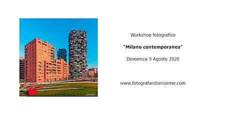 """Workshop fotografico """"Milano Contemporanea"""" biglietti"""