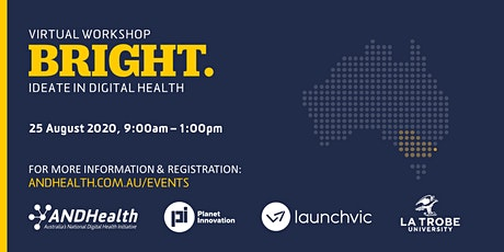 VIC BRIGHT: Ideate in Digital Health | PART TWO tickets