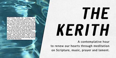 The Kerith @ 10 tickets