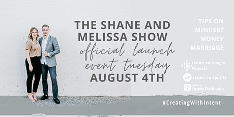 Podcast Launch! The Shane and Melissa Show tickets