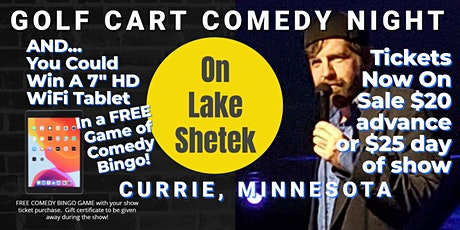 "Golf Cart Comedy Night on Lake Shetek with Jeremy ""JerDog"" Danley tickets"