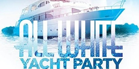 REGGAE MEETS HIPHOP ALL WHITE ATTIRE @ CABANA YACHT PARTY tickets