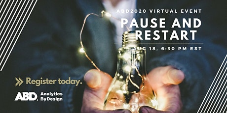 ABD2020 Virtual Event:  Pause and Restart tickets