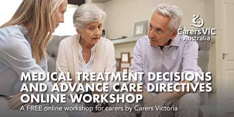 Medical Treatment Decisions & Advance Care Directives Online Workshop #6866 tickets
