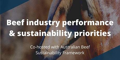 Beef industry performance & sustainability priorities tickets
