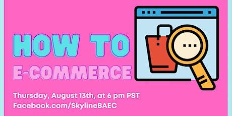 How to E-Commerce Part 1 biglietti