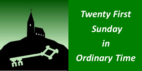 Mass for Twenty First Sunday in Ordinary Time tickets