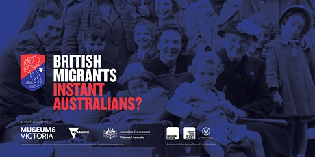 Talking History Online: British Migrants: Instant Australians? tickets