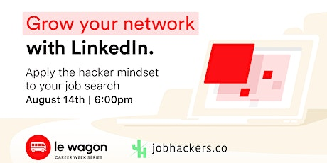 Le Wagon Career Talks: Grow Your Network with Linked In tickets