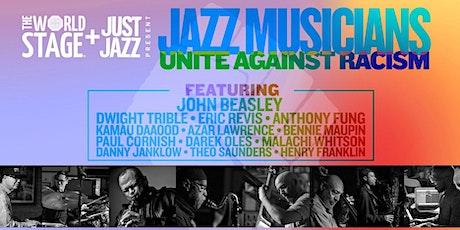 Jazz Musicians UNITE Against Racism Livestream Concert tickets