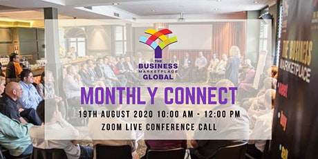 The Business Marketplace Monthly Connect - HOW TO TRANSFORM YOUR LIFE NOW tickets